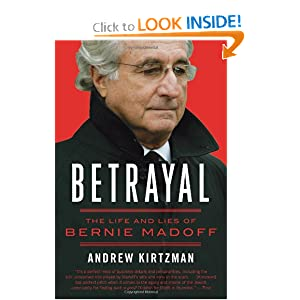 Betrayal: The Life and Lies of Bernie Madoff Andrew Kirtzman