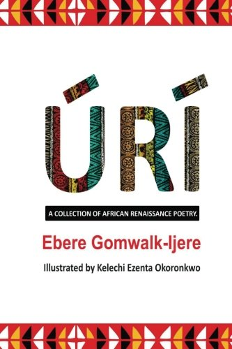 Uri: A collection of African Renaissance Poetry. (Volume 1)