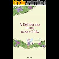 A Fadinha das Flores Rosa e Lilás