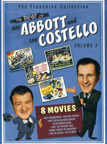 The Best of Abbott & Costello, Vol. 3 (Abbott & Costello Go to Mars / Abbott & Costello in the Foreign Legion / Abbott & Costello Meet Frankenstein / Abbott & Costello Meet the Invisible Man / Abbott & Costello Meet the Killer / Comin' Round the Mountain / Lost in Alaska / Mexican Hayride) (Best Of Abbott And Costello)