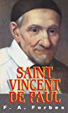 Saint Vincent de Paul, F. A. Forbes, 0895556219