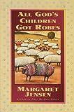 All God's Children Got Robes, Margaret T. Jensen, 1565073355