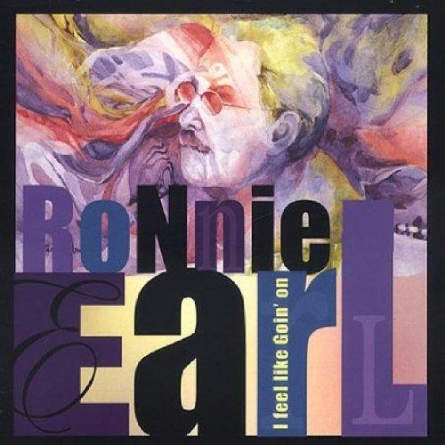 CD : Ronnie Earl - I Feel Like Goin' on (CD)