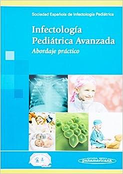 Infectología Pediátrica Avanzada / Advanced Pediatric Infectious Diseases