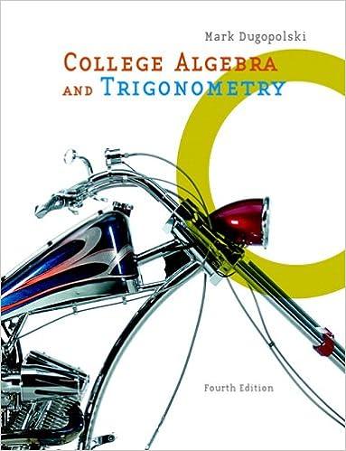 College algebra and trigonometry 4th edition mark dugopolski college algebra and trigonometry 4th edition mark dugopolski 9780321356925 amazon books fandeluxe Choice Image