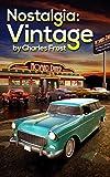 Nostalgia: Vintage