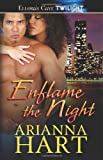 Enflame the Night, Arianna Hart, 1419957902