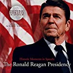 The Ronald Reagan Presidency | the Speech Resource Company