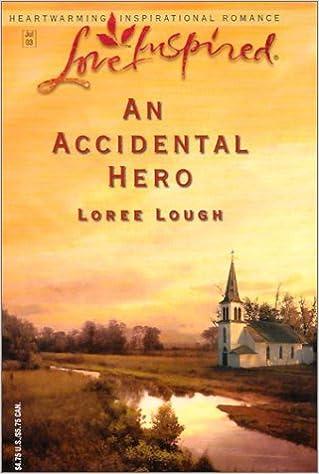 An Accidental Hero (Love Inspired)