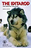 Download The Iditarod: The Greatest Win Ever (Cover-To-Cover Informational Books: Thrills & Adv) in PDF ePUB Free Online