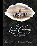 img - for The Lost Colony of Roanoke book / textbook / text book