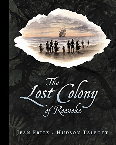 The Lost Colony of Roanoke (The Mystery Of Roanoke Island Lost Colony)