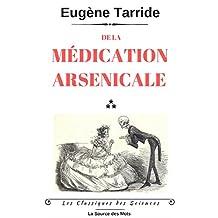 De la médication arsenicale (Les Classiques des Sciences) (French Edition)