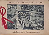 MAUCH CHUNK, SUMMIT HILL AND SWITCH-BACK R. R. MAUCH CHUNK, PA. A Souvenir in Photogravure