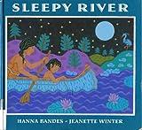 Sleepy River, Hanna Bandes, 0399223495