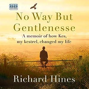No Way But Gentlenesse Audiobook