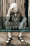 On Gandhi's Path, Stephanie Mills, 0865716153