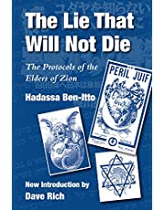 The Lie That Will Not Die: The Protocols of the Elders of Zion