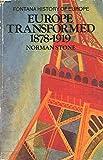 Europe Transformed, 1878-1919 (Fontana history of Europe)