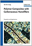 Polymer Composites with Carbonaceous Nanofillers, Sie Chin Tjong, 3527410805