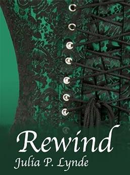 Rewind by [Lynde, Julia P.]