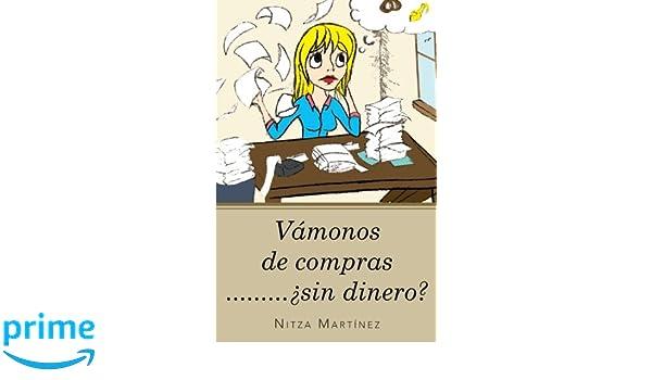 Vámonos de compras. . . . sin dinero? (Spanish Edition): Nitza Martínez: 9781463339852: Amazon.com: Books