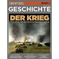 SPIEGEL GESCHICHTE 3/2010: Der Krieg