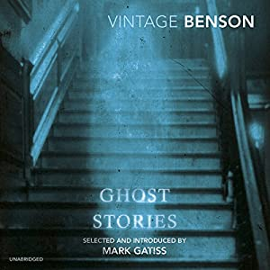 E.F. Benson's Ghost Stories Audiobook