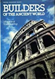 Builders of the Ancient World, National Geographic Society, 0870445901