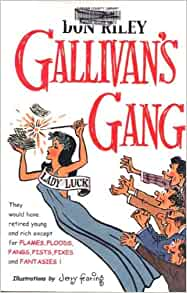 Gallivan's Gang: Don Riley and Jerry Fearing: Amazon.com: Books