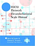 The NICU Network Neurobehavioral Scale (NNNS), Lester, Barry M. and Tronick, Edward, 1557667578