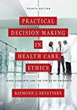 Practical Decision Making in Health Care