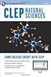 CLEP?de?ed???de??d??? Natural Sciences Book + Online (CLEP Test Preparation) by Laurie Ann Callihan Ph.D. (2013-03-12)