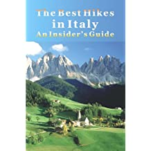 The Best Hikes in Italy: A Insider's Guide