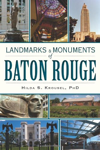Landmarks and Monuments of Baton Rouge pdf