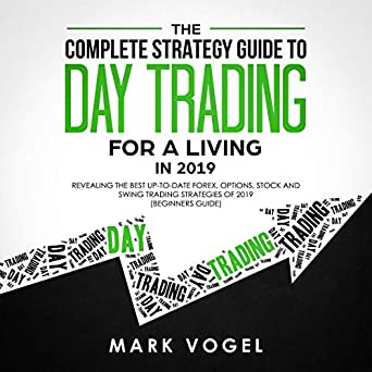 Best Stock Trading Books 2019 Amazon.com: The Complete Strategy Guide to Day Trading for a
