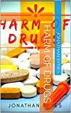 harm of drugs