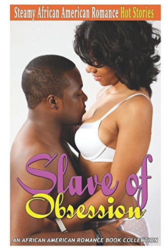 Books : Slave of Obsession: An African American Romance Book Collection