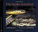 The Snake Scientist, Sy Montgomery, 0618111190
