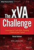 img - for The xVA Challenge: Counterparty Credit Risk, Funding, Collateral, and Capital (The Wiley Finance Series) by Jon Gregory (2015-11-09) book / textbook / text book