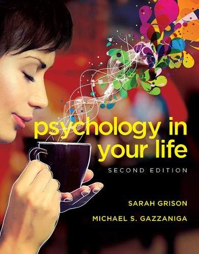 Psychology in Your Life (Second Edition) -  Grison, Sarah, 2nd Edition, Paperback w/License