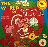 The World of Strawberry Shortcake: Original TV Sound Track