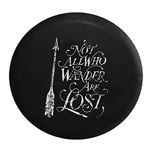 Distressed - Not All Who Wander are Lost - Arrow Art Spare Tire Cover fits SUV Camper RV Accessories 33 Inch (Arrow Lost Corp)