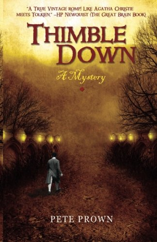 Thimble Down: A Mystery (Chronicles of Dorro)