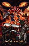 Red Nova, Paul Centeno, 1466481803