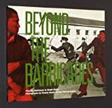 img - for Beyond the Barricades: Popular Resistance in South Africa book / textbook / text book