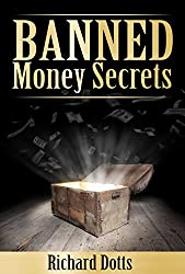 Banned Money Secrets (Banned Secrets Book 3)