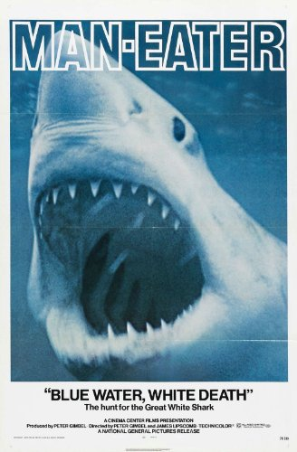 "MAN_EATER aka Blue Water, White Death  Movie Poster 24""x36"""