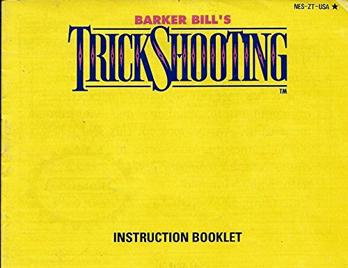Barker Bill's Trick Shooting NES Instruction Booklet (Nintendo Manual ONLY - NO GAME) Pamphlet - NO GAME INCLUDED