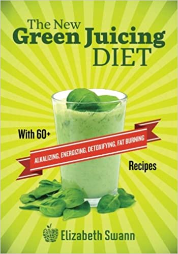 The New Green Juicing Diet: With 60+ Alkalizing, Energizing, Detoxifying, Fat Burning Recipes: Amazon.es: Elizabeth Swann, A.K. Kennedy: Libros en idiomas ...